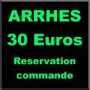 ARRHES 30 EUROS